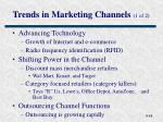 trends in marketing channels 1 of 2