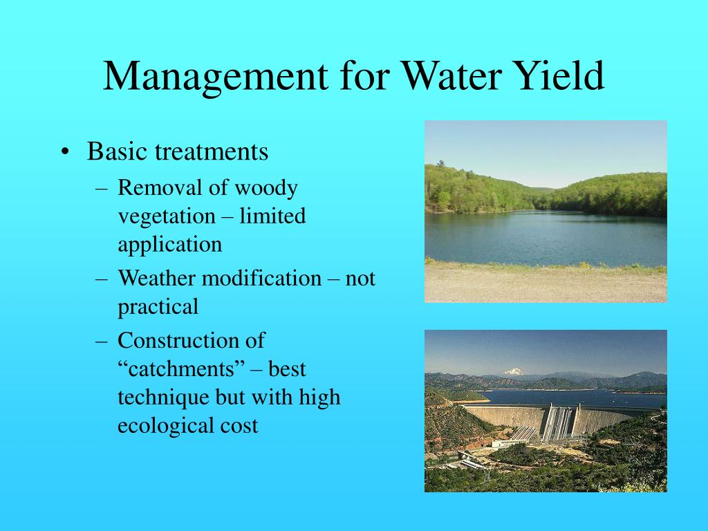 Management for Water Yield