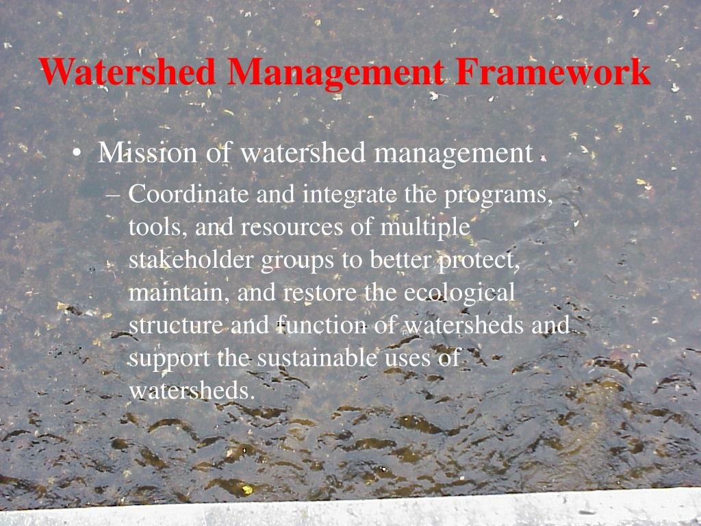 watershed management framework l.