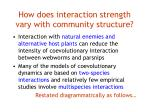 how does interaction strength vary with community structure
