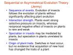 sequential or asymmetrical evolution theory jermy