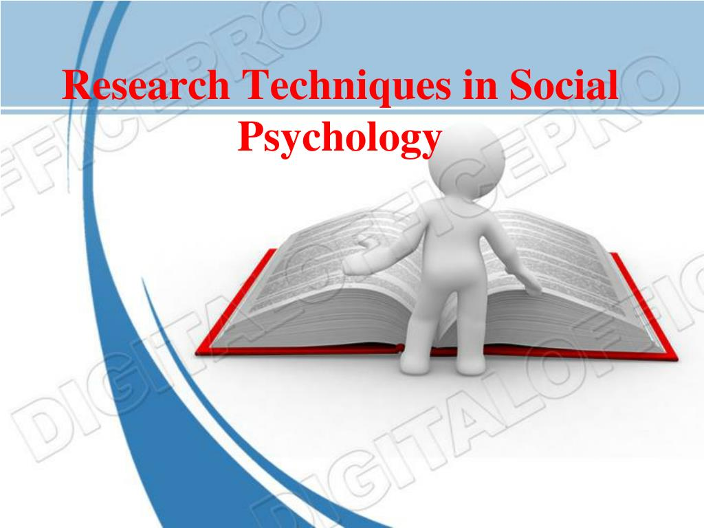 research techniques in social psychology l.