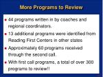 more programs to review