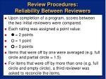 review procedures reliability between reviewers