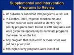 supplemental and intervention programs to review