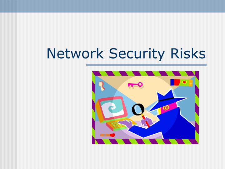 Network security risks