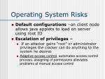operating system risks
