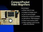 compact pocket video magnifiers