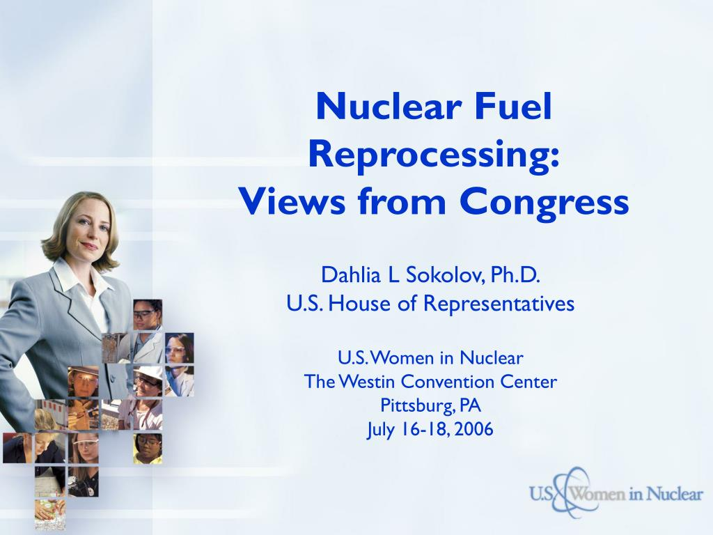nuclear fuel reprocessing views from congress l.