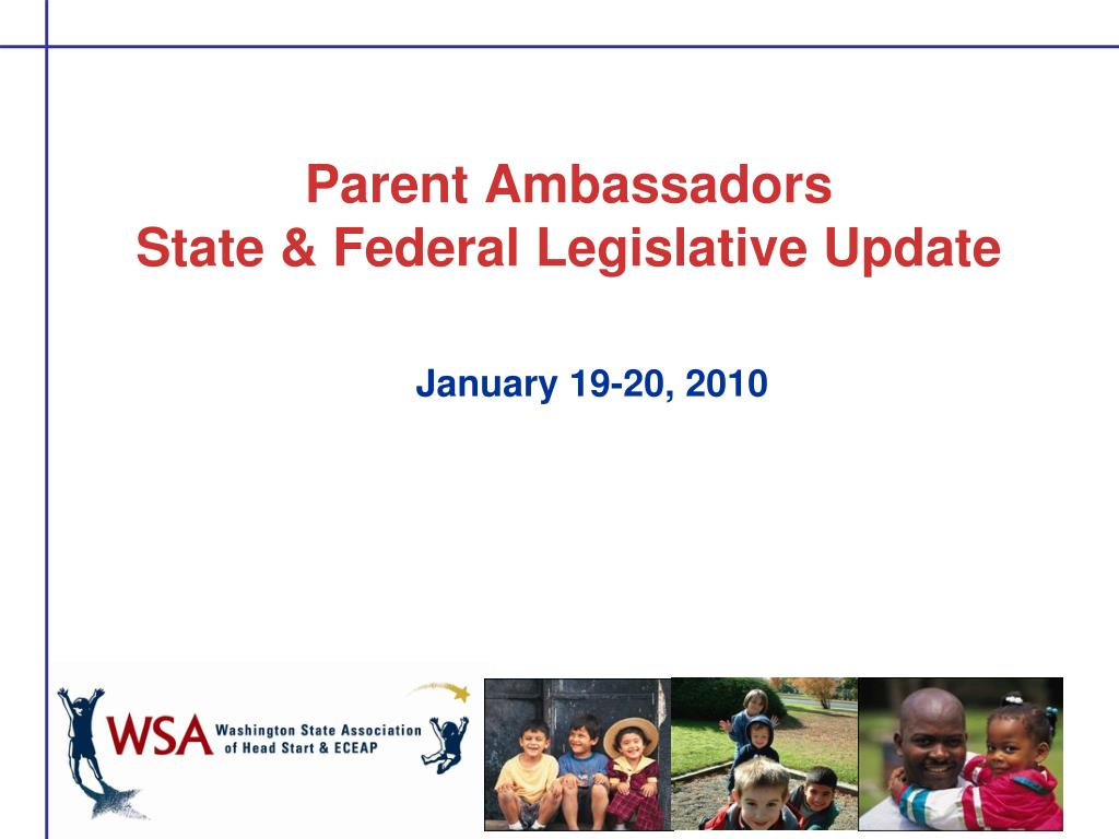 parent ambassadors state federal legislative update l.