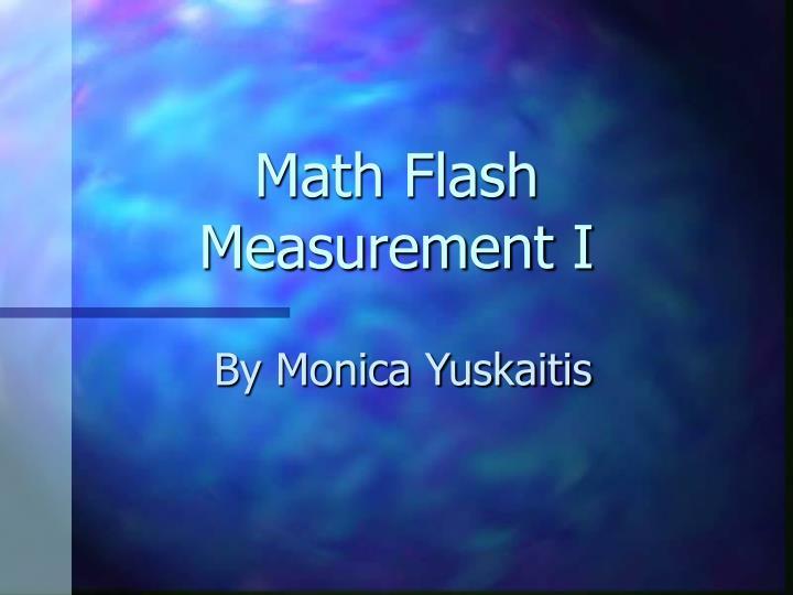 Math flash measurement i