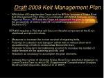 draft 2009 kelt management plan4