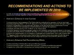 recommendations and actions to be implemented in 2010