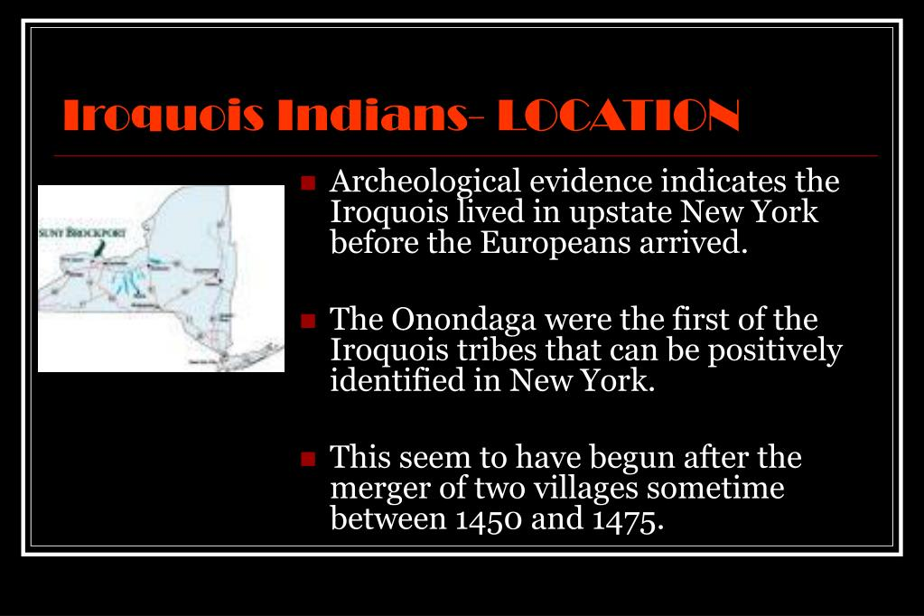 Iroquois Indians- LOCATION