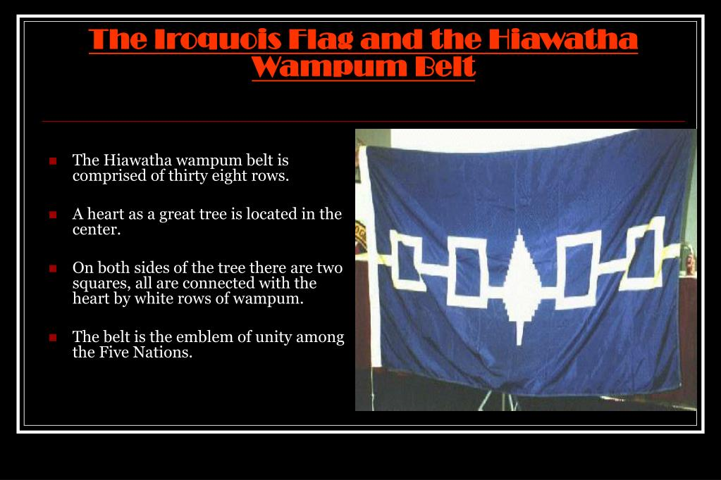 The Iroquois Flag and the Hiawatha Wampum Belt