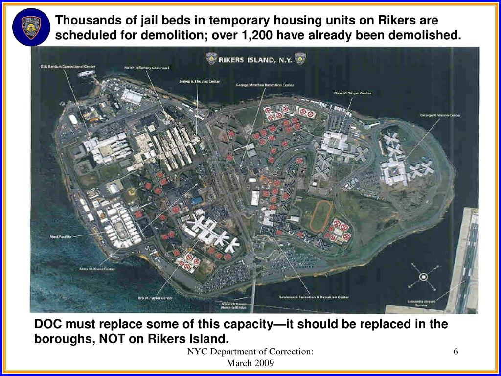 Thousands of jail beds in temporary housing units on Rikers are scheduled for demolition; over 1,200 have already been demolished.