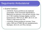 seguimento ambulatorial