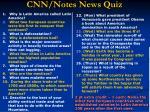 cnn notes news quiz