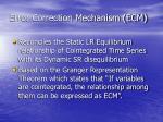 error correction mechanism ecm