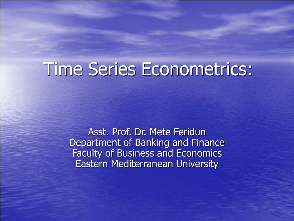 time series econometrics l.