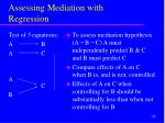 assessing mediation with regression