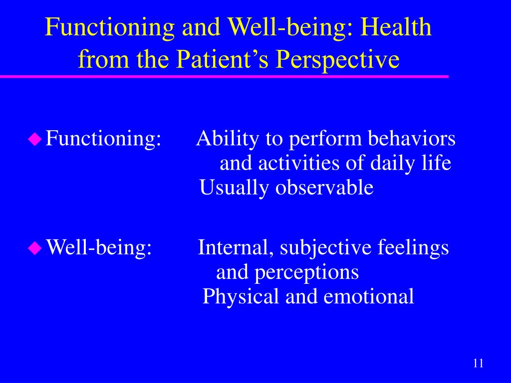 Functioning and Well-being: Health
