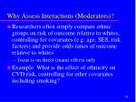 why assess interactions moderators