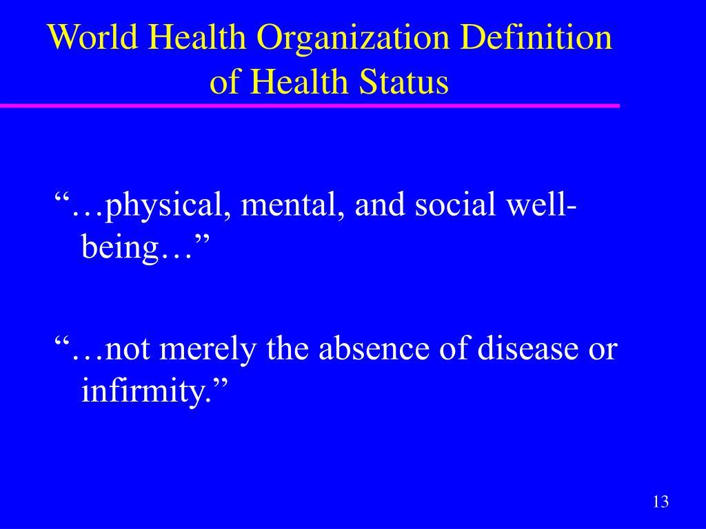 World Health Organization Definition of Health Status
