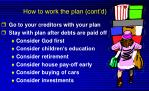 how to work the plan cont d