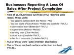 businesses reporting a loss of sales after project completion