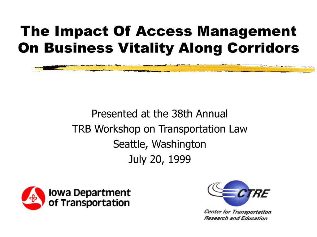 the impact of access management on business vitality along corridors l.