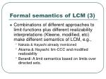 formal semantics of lcm 3