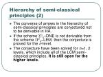 hierarchy of semi classical principles 2