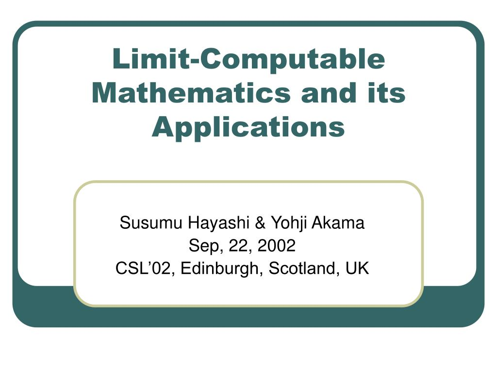 limit computable mathematics and its applications l.