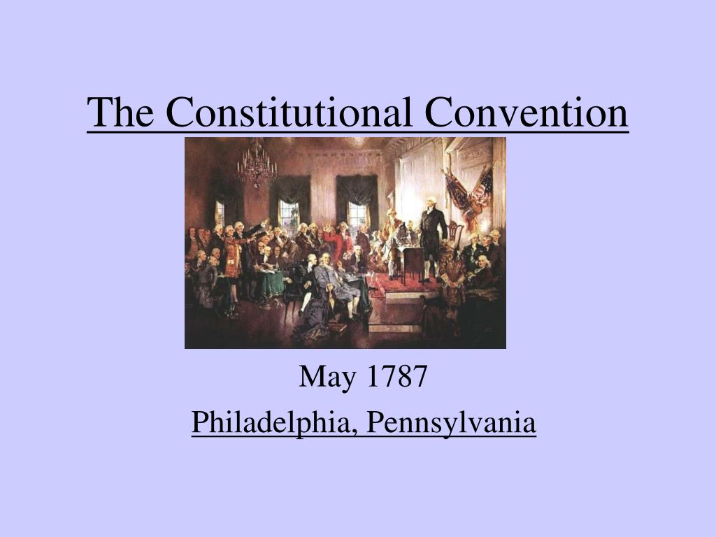 the constitutional convention l.