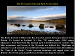 t he trossachs national park i n scotland