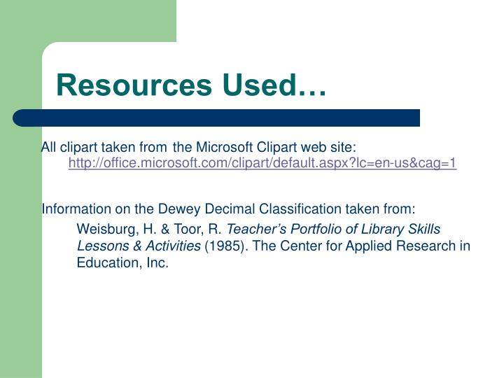 Resources Used…