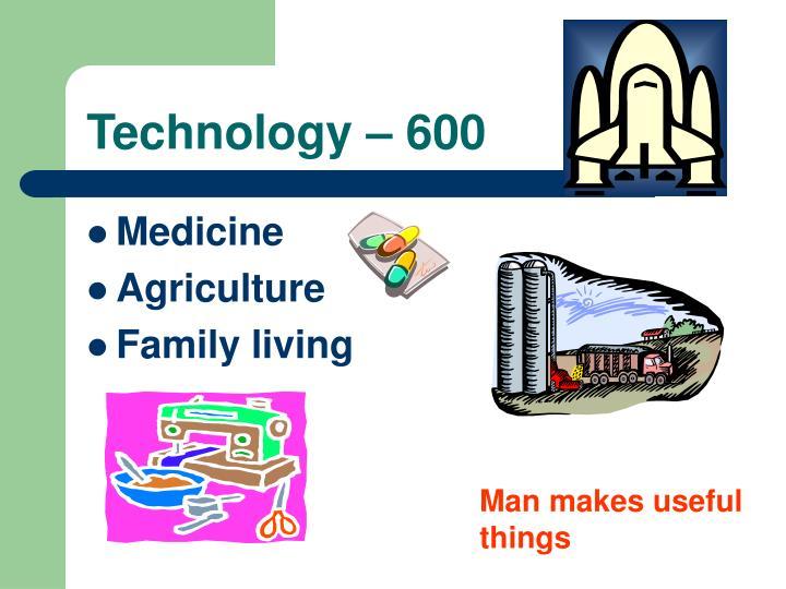 Technology – 600