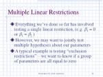 multiple linear restrictions