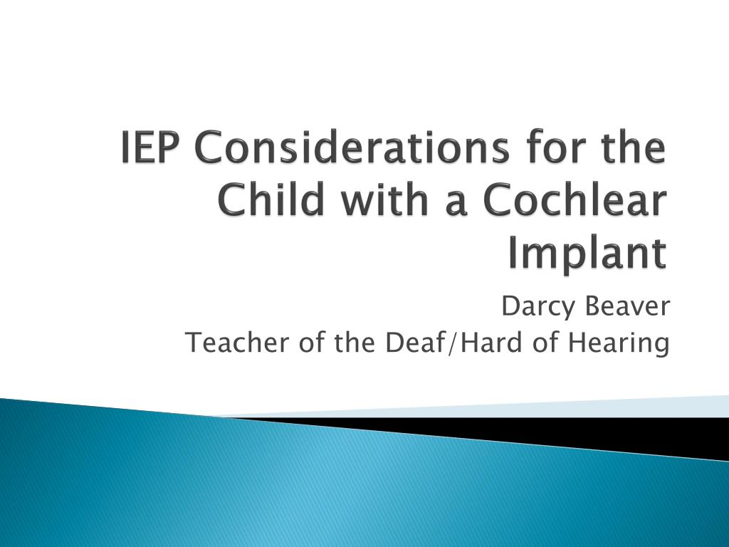 iep considerations for the child with a cochlear implant l.