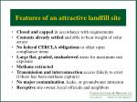 features of an attractive landfill site