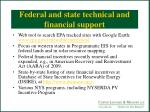 federal and state technical and financial support