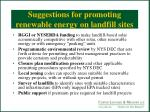 suggestions for promoting renewable energy on landfill sites