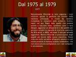 dal 1975 al 1979