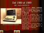 dal 1980 al 1989
