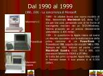 dal 1990 al 1999