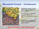 khandesh central catchement