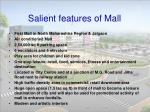 salient features of mall
