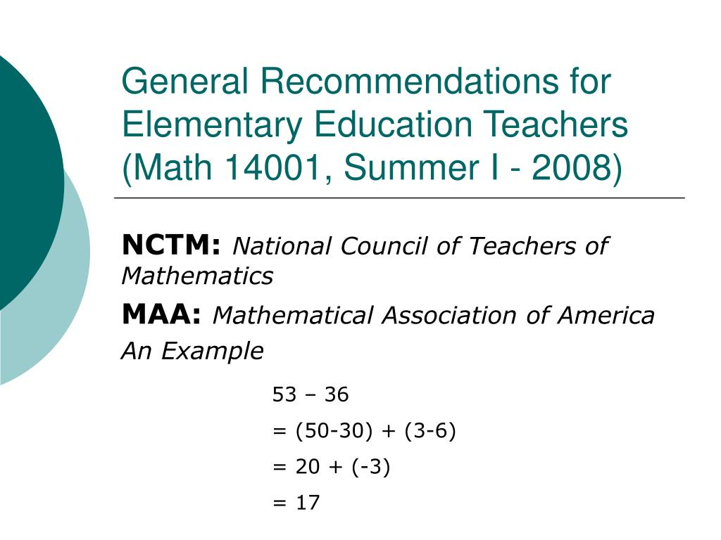 general recommendations for elementary education teachers math 14001 summer i 2008