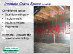 insulate crawl space cont d
